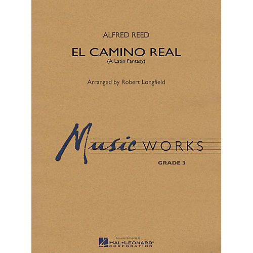 Hal Leonard El Camino Real Concert Band Level 3.5 Arranged by Robert Longfield thumbnail