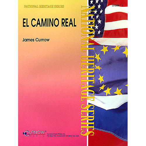 Curnow Music El Camino Real (Grade 1.5 - Score and Parts) Concert Band Level 1.5 Composed by James Curnow thumbnail