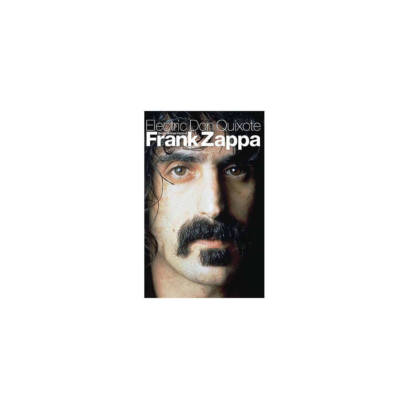 Omnibus Electric Don Quixote (The Definitive Story of Frank Zappa) Omnibus Press Series Softcover thumbnail