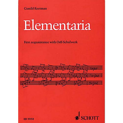Schott Elementaria (First Acquaintance with Orff-Schulwerk) Schott Series thumbnail