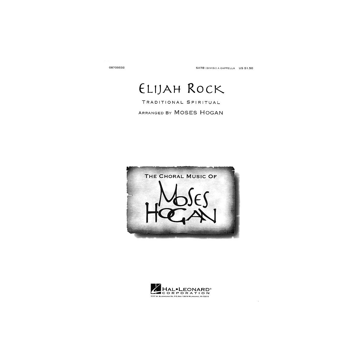 Hal Leonard Elijah Rock SATB arranged by Moses Hogan thumbnail