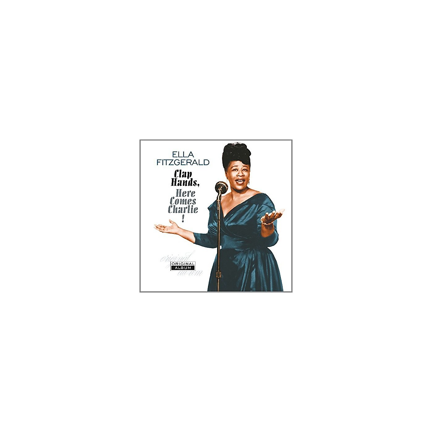 Alliance Ella Fitzgerald - Clap Hands Here Comes Charlie thumbnail