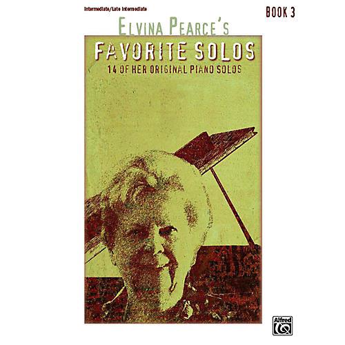 Alfred Elvina Pearce's Favorite Solos, Book 3 Intermediate / Late Intermediate thumbnail