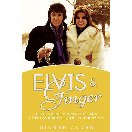 Alfred Elvis & Ginger:  Elvis Presley's Fiancee and Last Love Finally Tells Her Story Hardcover Book thumbnail