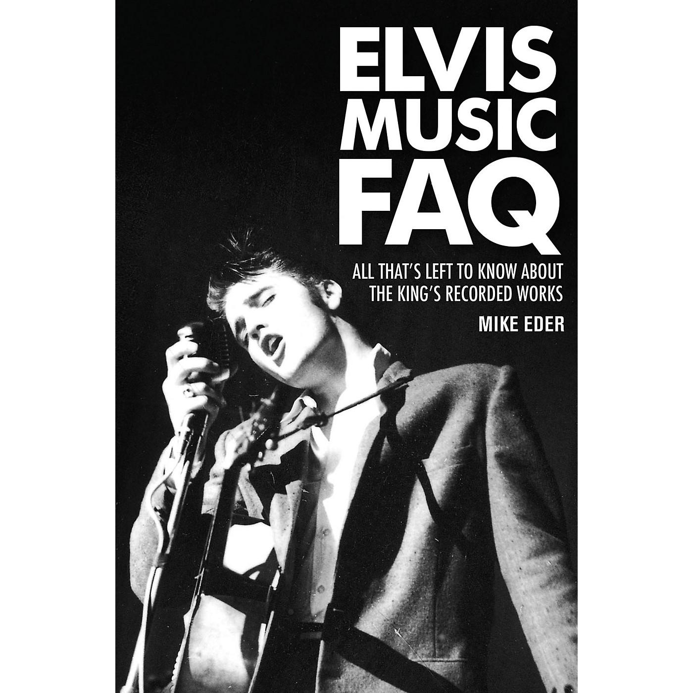Backbeat Books Elvis Music FAQ FAQ Series Softcover Written by Mike Eder thumbnail