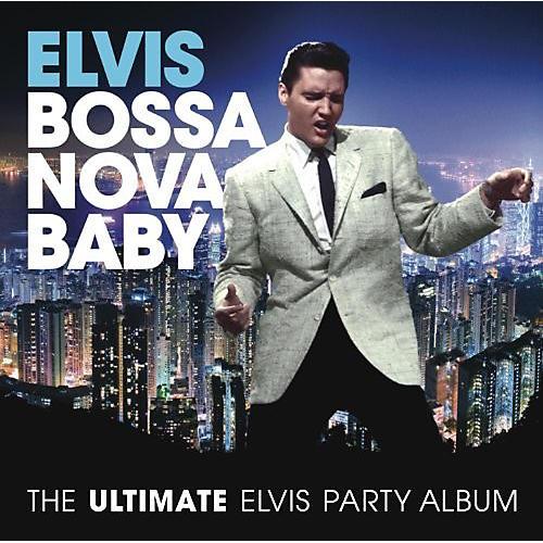 Alliance Elvis Presley - Bossa Nova Baby: The Ultimate Elvis Presley Party (CD) thumbnail