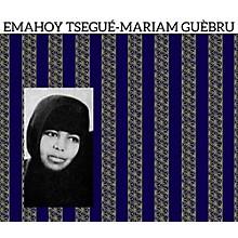Emahoy Tsegué-Maryam Guèbrou - Emahoy Tsegue - Mariam Guebru