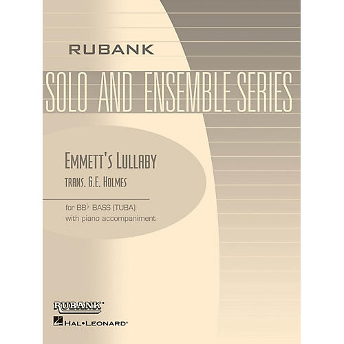 Rubank Publications Emmett's Lullaby (Tuba Solo in C (B.C.) with Piano - Grade 4) Rubank Solo/Ensemble Sheet Series Softcover thumbnail