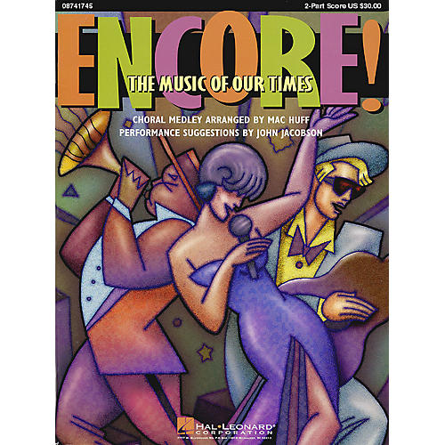 Hal Leonard Encore! The Music of Our Times (Medley) 2-Part Score arranged by Mac Huff thumbnail