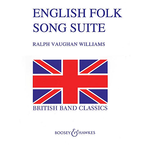 Boosey and Hawkes English Folk Song Suite (Full Score) Concert Band Composed by Ralph Vaughan Williams thumbnail