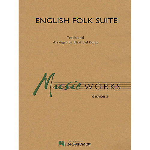 Hal Leonard English Folk Suite Concert Band Level 2 Composed by Elliot Del Borgo thumbnail