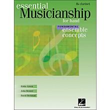 Hal Leonard Ensemble Concepts for Band - Fundamental Level Clarinet