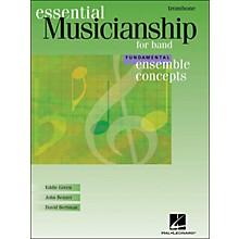 Hal Leonard Ensemble Concepts for Band - Fundamental Level Trombone