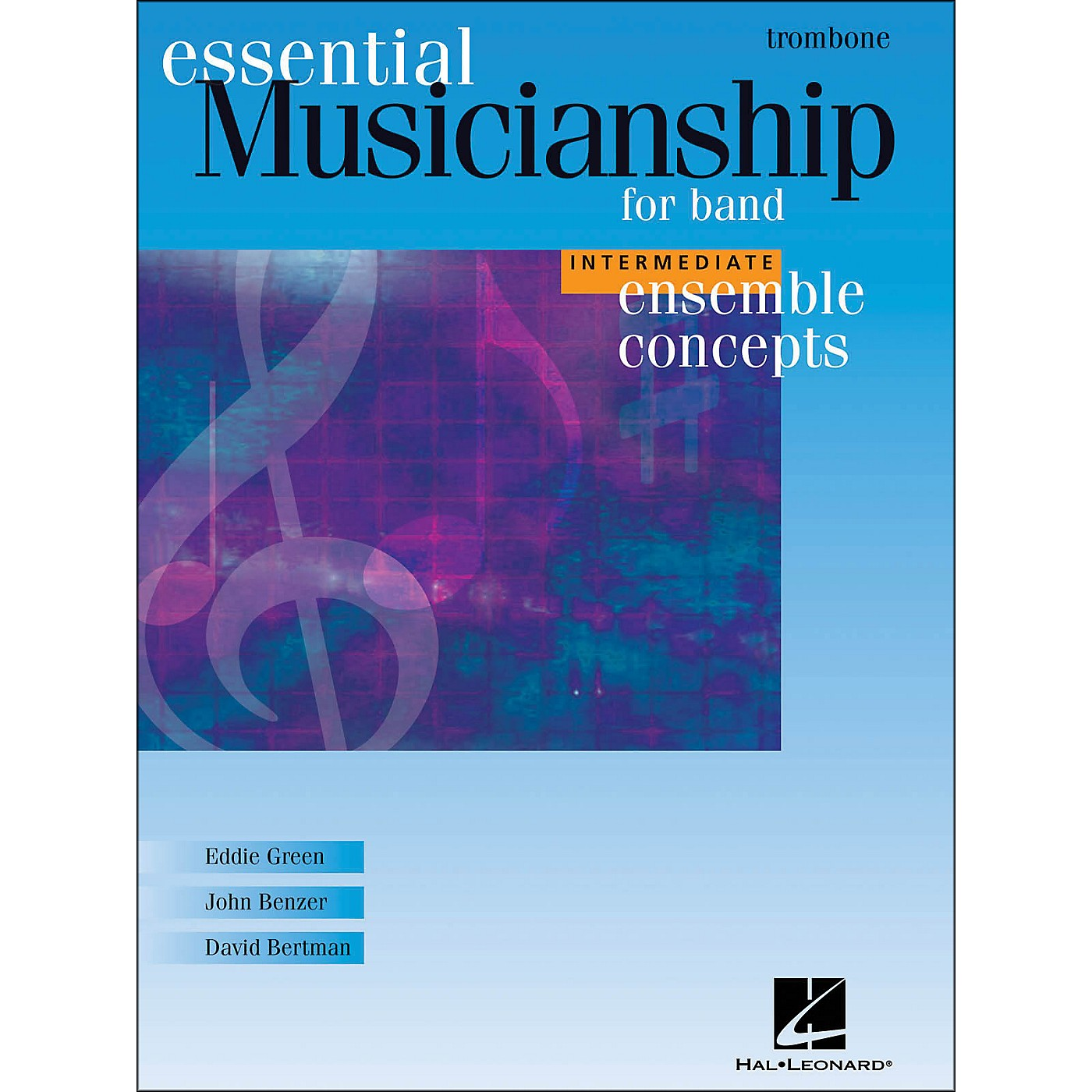 Hal Leonard Ensemble Concepts for Band - Intermediate Level Trombone thumbnail