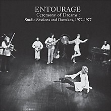 Entourage - Ceremony of Dreams: Studio Sessions & Outtakes