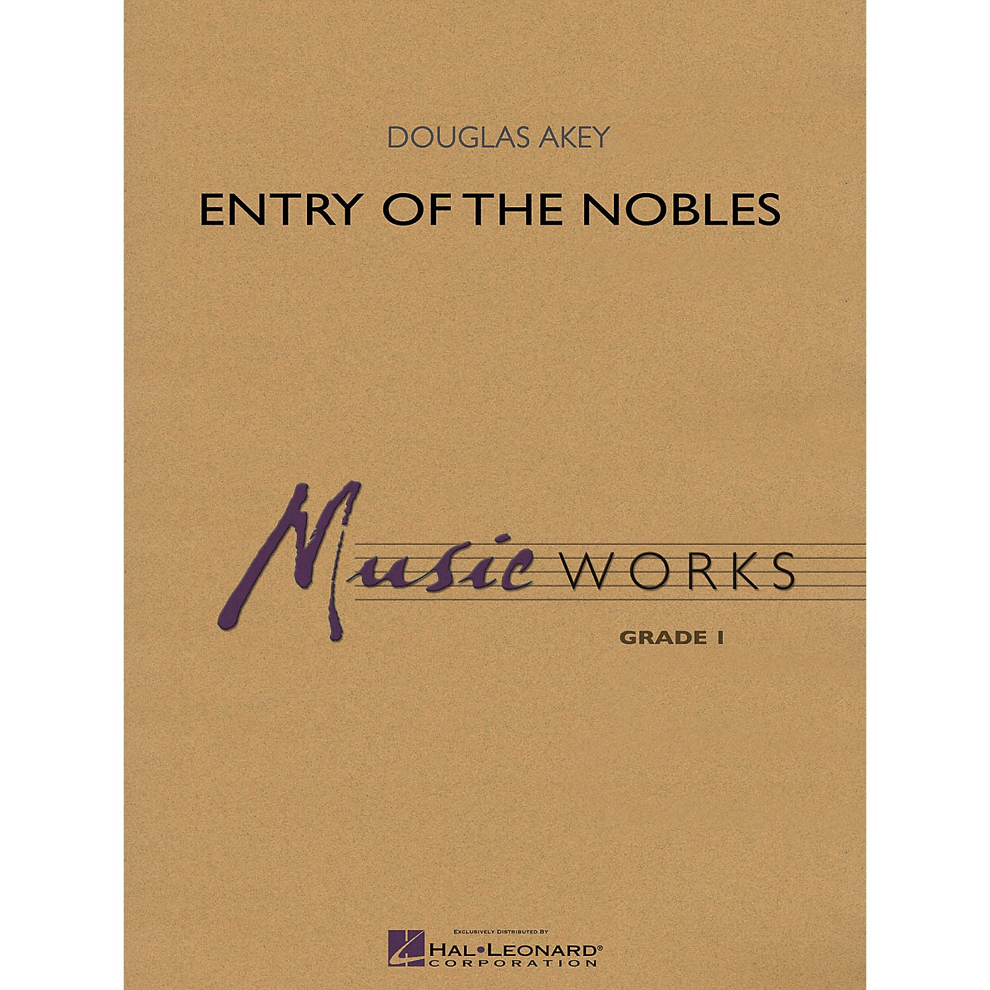 Hal Leonard Entry of the Nobles Concert Band Level 1.5 Composed by Douglas Akey thumbnail