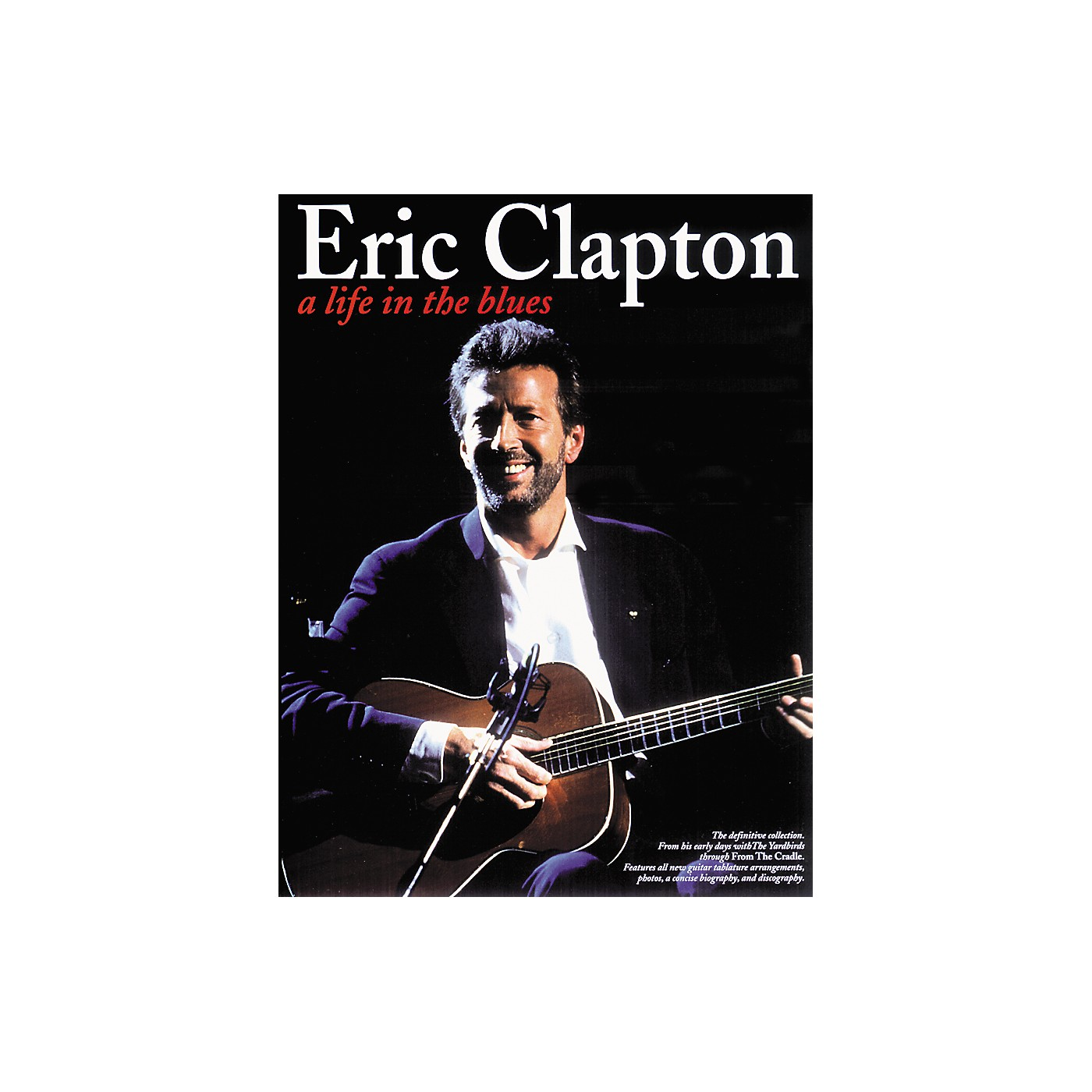 Music Sales Eric Clapton: Life in the Blues thumbnail