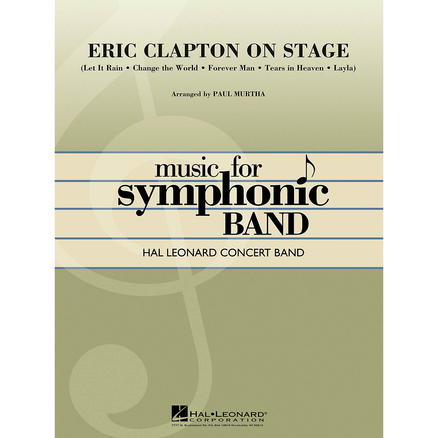Hal Leonard Eric Clapton on Stage Concert Band Level 4 by Eric Clapton Arranged by Paul Murtha thumbnail