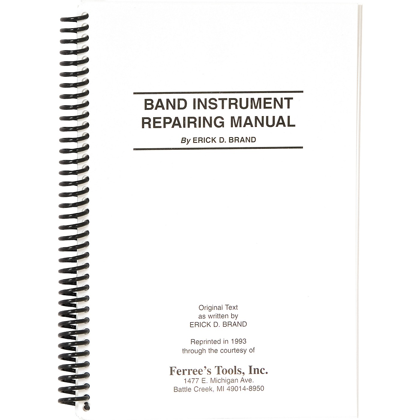 Ferree's Tools Erick Brand Band Instrument Repair Manual thumbnail