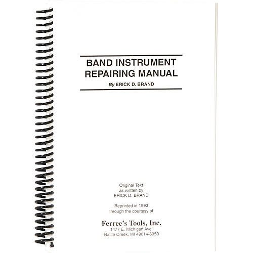 erick brand band instrument repair manual wwbw rh wwbw com Yamaha Generators Car Repair Manuals