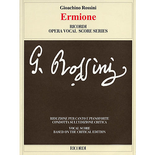 Ricordi Ermione (Critical Edition by Patricia B. Brauner and Philip Gossett) Opera Series by Gioachino Rossini thumbnail