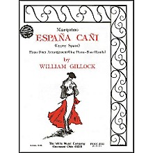 Willis Music Espana Cani - Marquino Later Intermediate Piano Duet by William Gillock