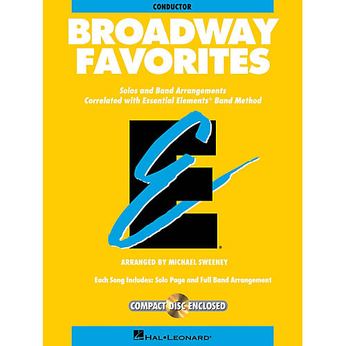 Hal Leonard Essential Elements Broadway Favorites Concert Band Level 1-1.5 Arranged by Michael Sweeney thumbnail