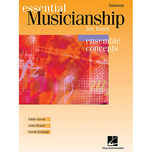Hal Leonard Essential Musicianship for Band - Ensemble Concepts (Bassoon) Concert Band thumbnail