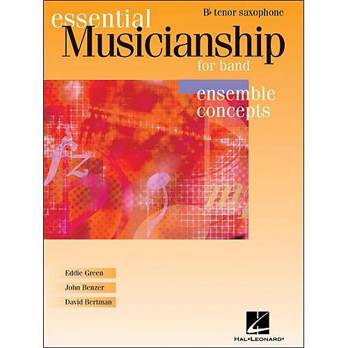 Hal Leonard Essential Musicianship for Band - Ensemble Concepts Tenor Saxophone thumbnail