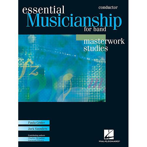 Hal Leonard Essential Musicianship for Band - Masterwork Studies (Conductor Score) Concert Band thumbnail
