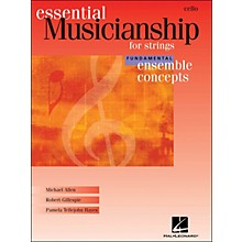 Hal Leonard Essential Musicianship for Strings - Ensemble Concepts Fundamental Cello