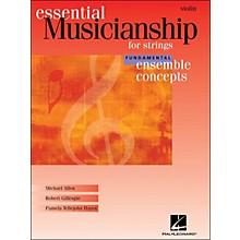 Hal Leonard Essential Musicianship for Strings - Ensemble Concepts Fundamental Level Violin