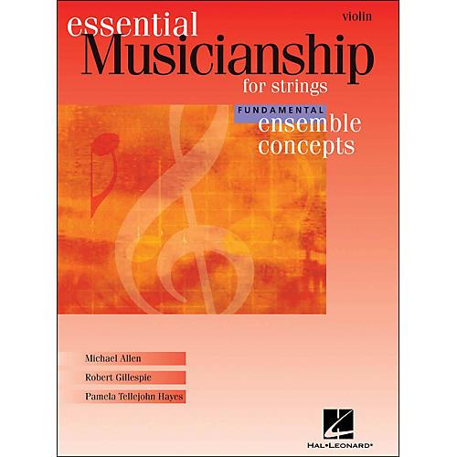 Hal Leonard Essential Musicianship for Strings - Ensemble Concepts Fundamental Level Violin thumbnail