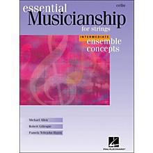 Hal Leonard Essential Musicianship for Strings - Ensemble Concepts Intermediate Cello