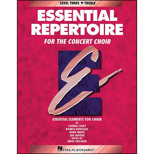 Hal Leonard Essential Repertoire for The Concert Choir Level Three (3) Treble/Student thumbnail
