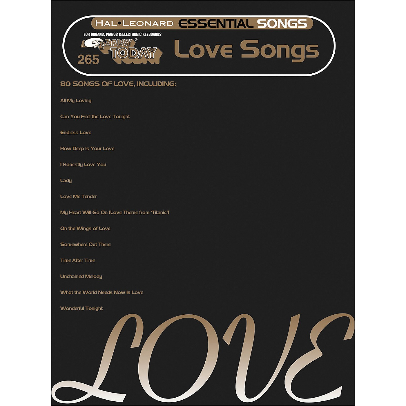 Hal Leonard Essential Songs - Love Songs E-Z Play 265 thumbnail