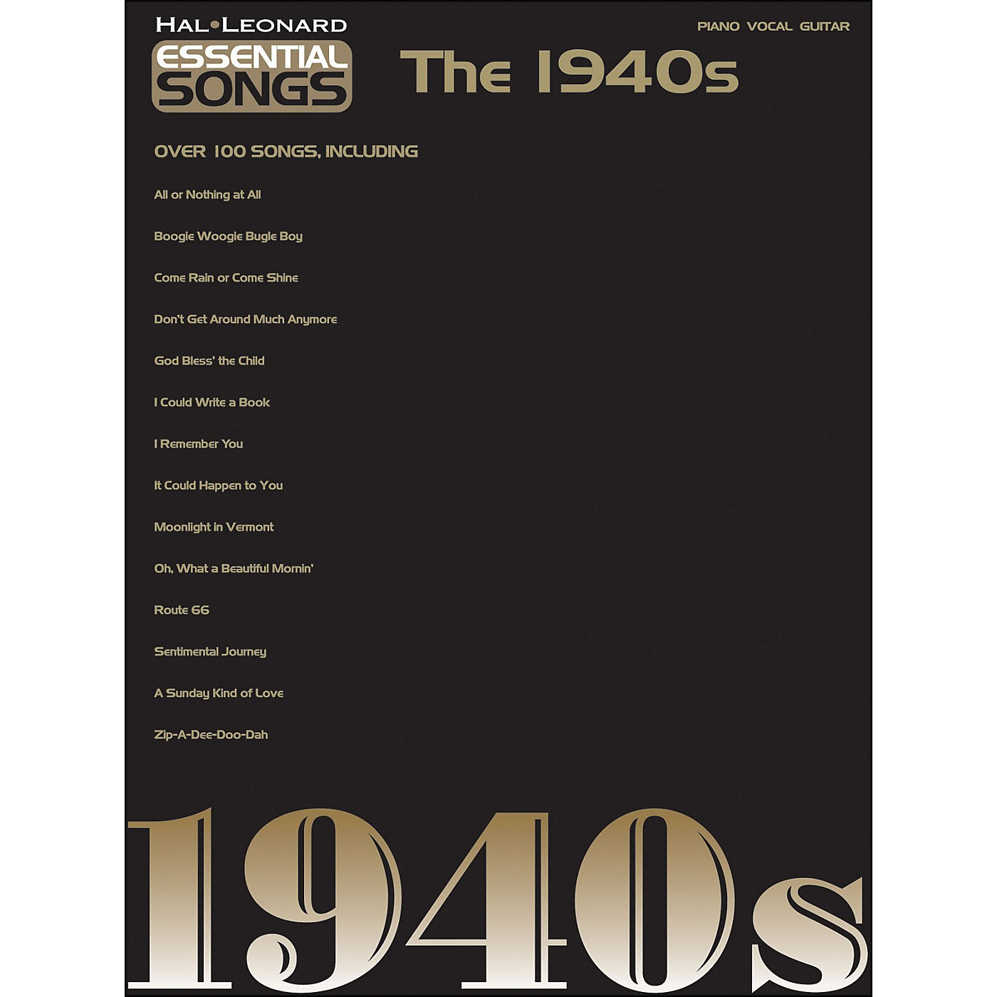 Hal Leonard Essential Songs - The 1940s arranged for piano, vocal, and guitar (P/V/G) thumbnail