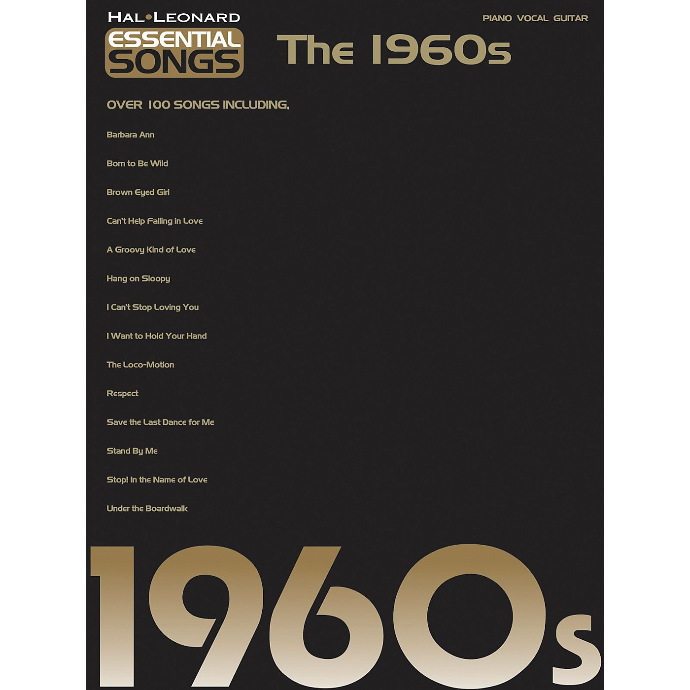 Hal Leonard Essential Songs - The 1960's Piano/Vocal/Guitar Songbook thumbnail