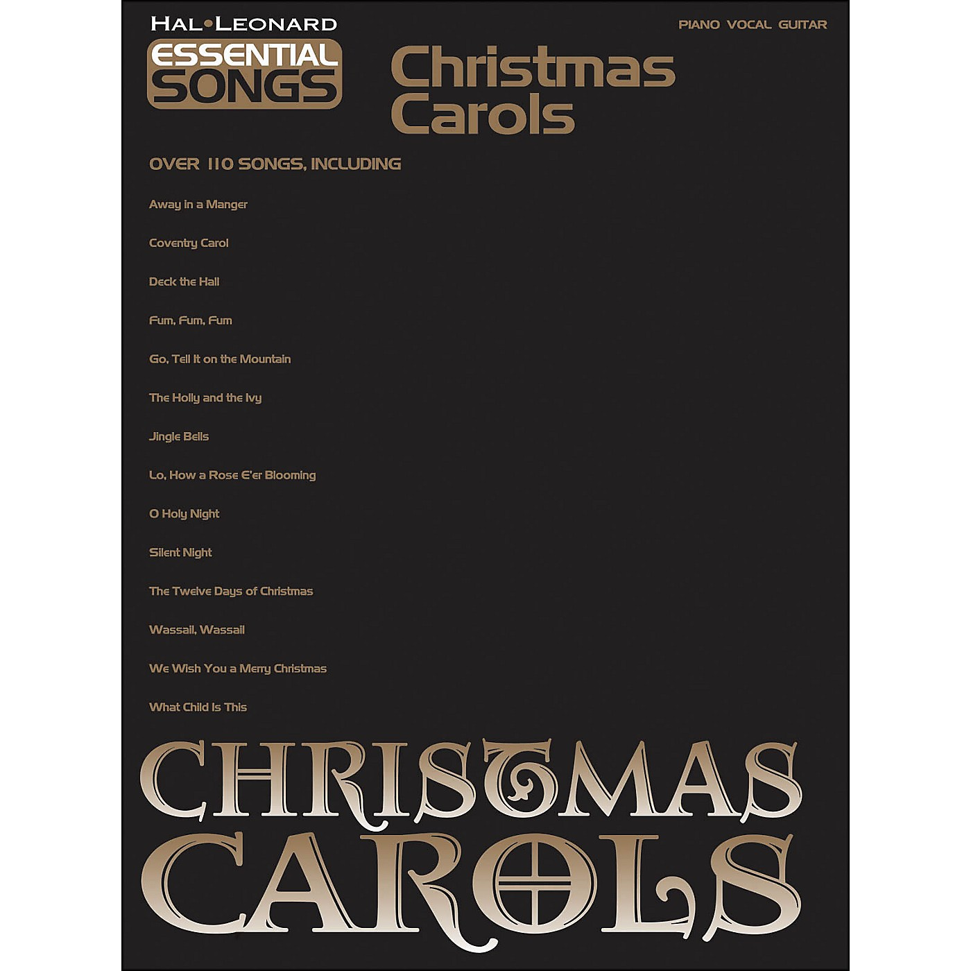 Hal Leonard Essential Songs Christmas Carols arranged for piano, vocal, and guitar (P/V/G) thumbnail