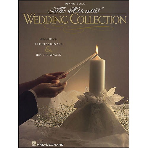 Hal Leonard Essential Wedding Collection - Preludes, Processionals, & Recessionals for Piano Solo thumbnail