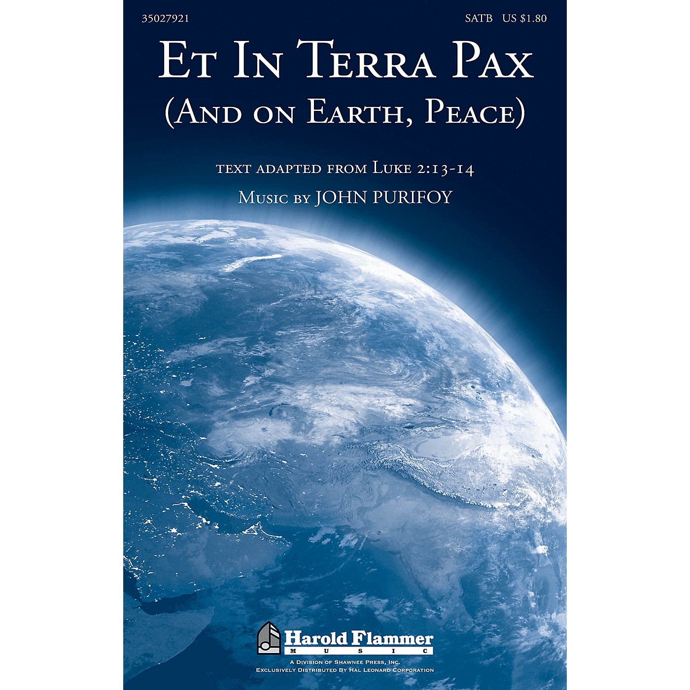 Shawnee Press Et in Terra Pax (and On Earth, Peace) SATB composed by John Purifoy thumbnail