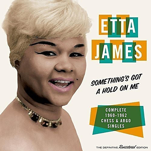 Alliance Etta James - Something's Got A Hold On Me: Complete 1960-1962 Chess & Argo Singles thumbnail