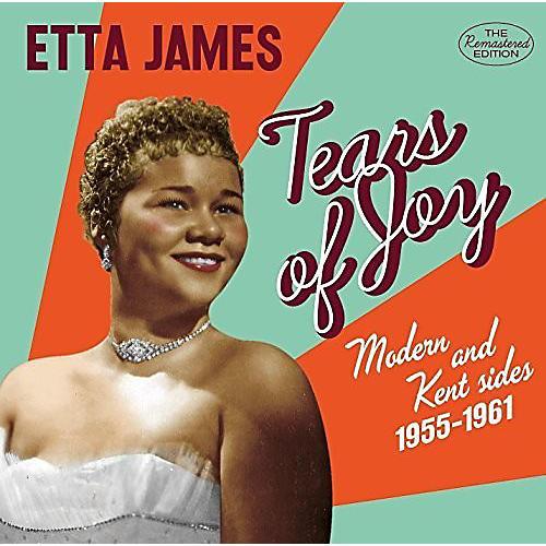 Alliance Etta James - Tears Of Joy: Modern & Kent Sides 1956-1962  Etta James thumbnail