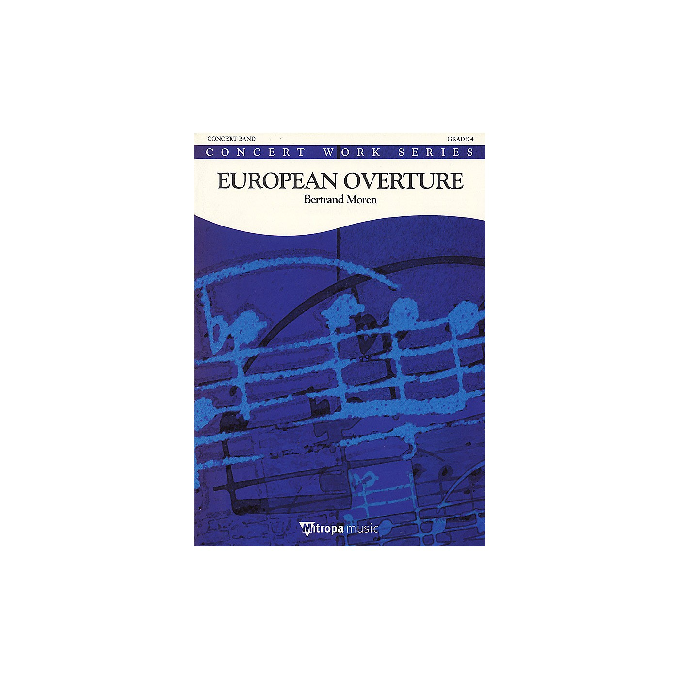 De Haske Music European Overture Concert Band Level 4 Composed by Bertrand Moren thumbnail