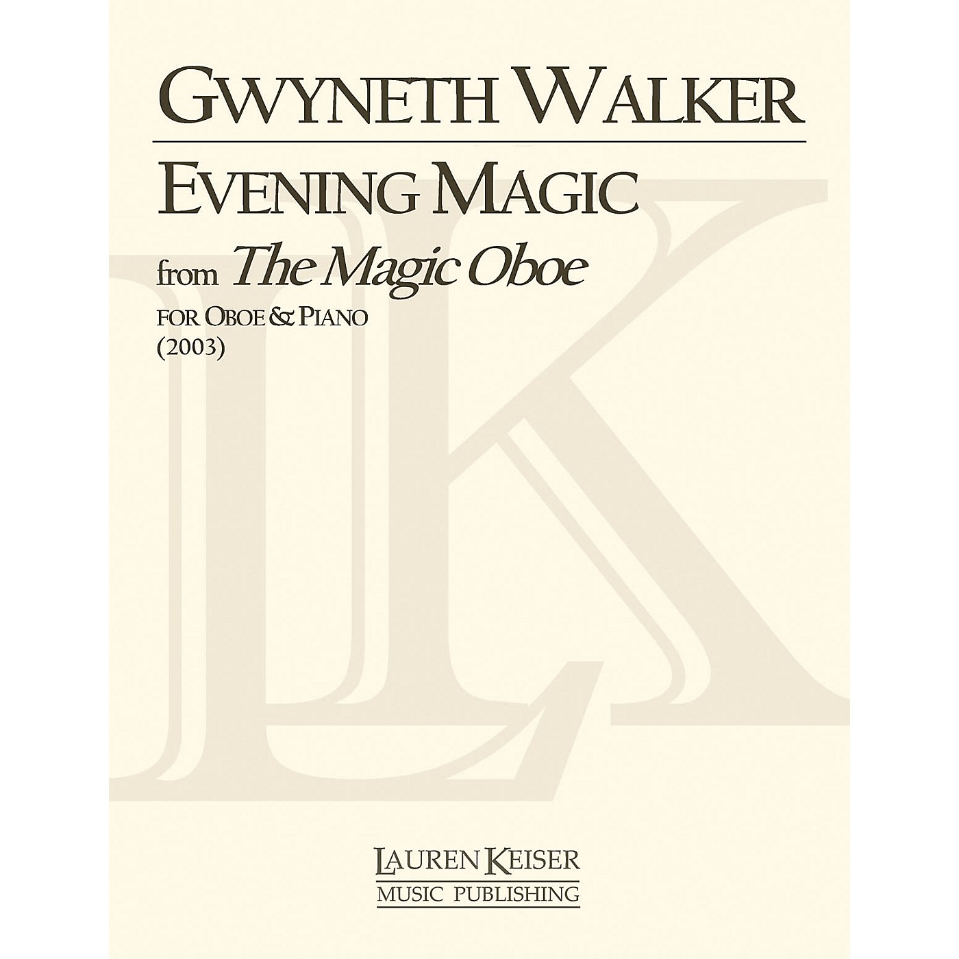 Lauren Keiser Music Publishing Evening Magic from The Magic Oboe (Oboe with Piano Accompaniment) LKM Music Series by Gwyneth Walker thumbnail
