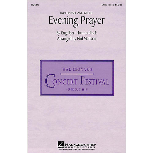 Hal Leonard Evening Prayer (from Hansel and Gretel) (SATB a cappella) SATB a cappella arranged by Phil Mattson thumbnail