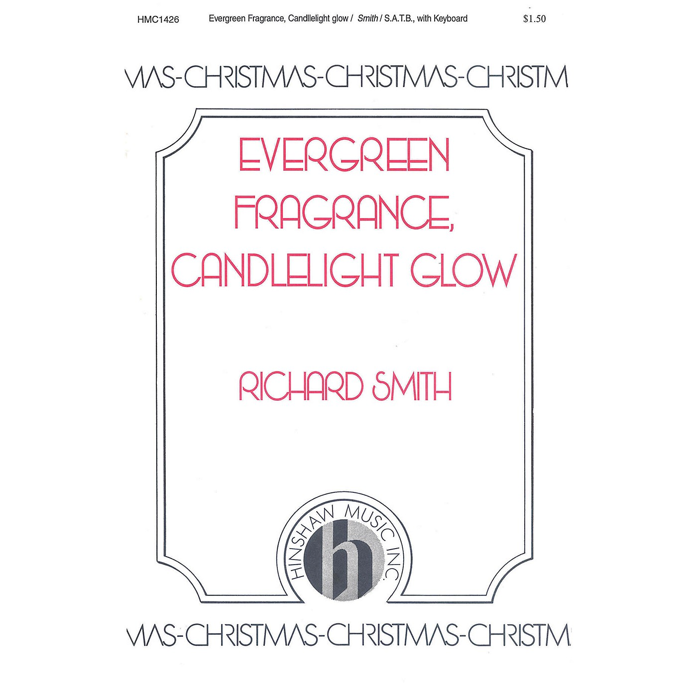 Hinshaw Music Evergreen Fragrance, Candlelight Glow SATB composed by Richard Smith thumbnail