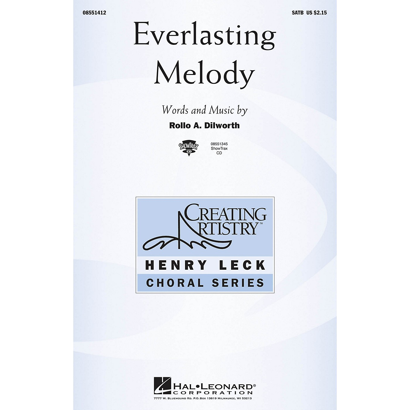 Hal Leonard Everlasting Melody SATB composed by Rollo Dilworth thumbnail