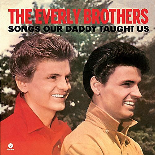 Alliance Everly Brothers - Songs Our Daddy Taught Us thumbnail