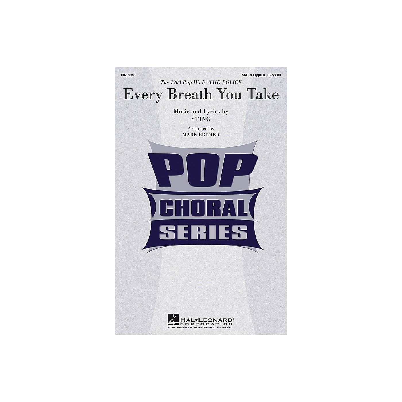 Hal Leonard Every Breath You Take SATB a cappella by Police arranged by Mark Brymer thumbnail